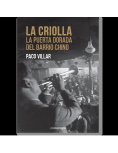 La Criolla. La puerta dorada del Barrio Chino