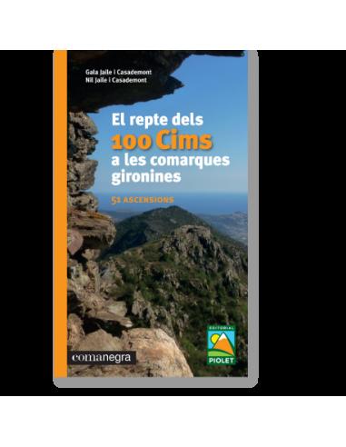 El repte dels 100 Cims a les comarques gironines