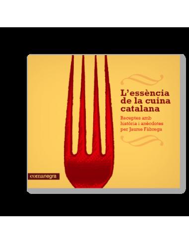 L'essència de la cuina catalana