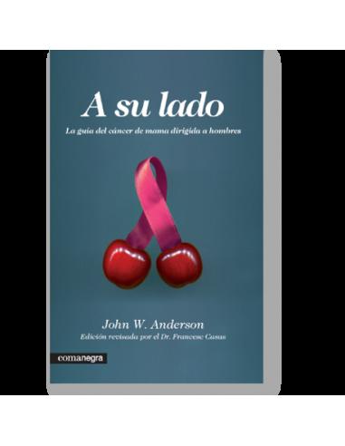 A su lado: la guía del cáncer de mama dirigida a hombres