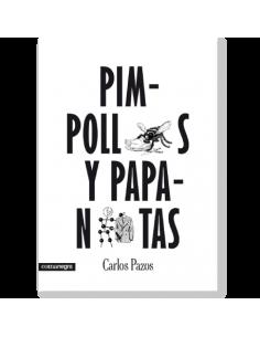 Pimpollos y Papanatas