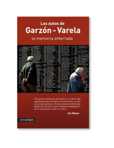 Los autos de Garzón - Varela: la memoria enterrada