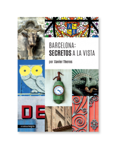 Barcelona: secretos a la vista