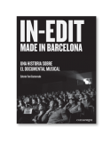 In-Edit made in Barcelona: una historia sobre el documental musical