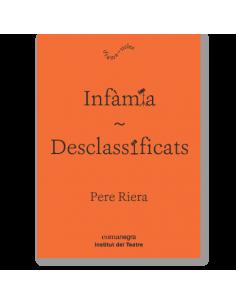 Infàmia + Desclassificats