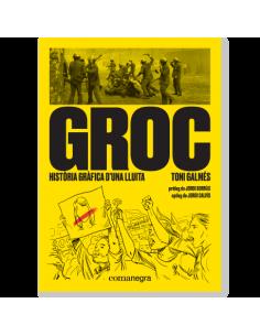 Groc: història gràfica d'una lluita