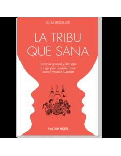 La tribu que sana