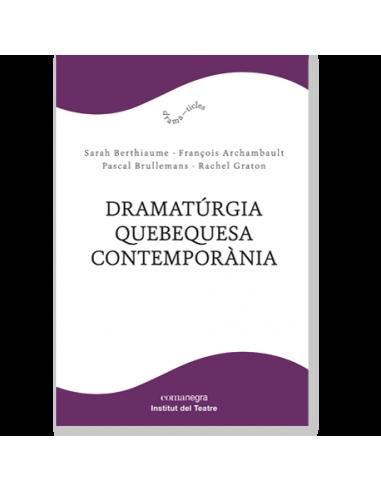 Dramatúrgia quebequesa contemporània