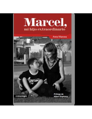 Marcel, mi hijo extraordinario