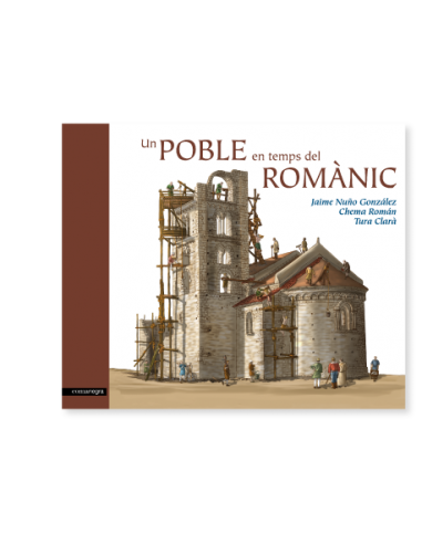 Un poble en temps del Romànic