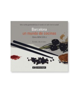 Barcelona, un mundo de cocinas