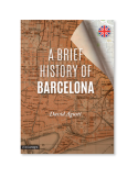 A Brief History of Barcelona