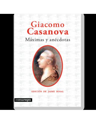 Giacomo Casanova: máximas y anécdotas