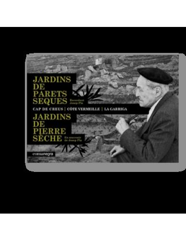 Jardins de parets seques. Recordant Josep Pla