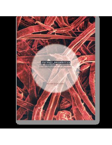 Impresión piezoeléctrica, la estampa inyectada