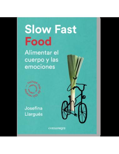 Slow Fast Food