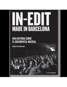 In-Edit made in Barcelona: una historia sobre el documental musical